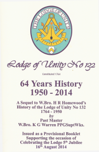 Lodge of Unity No 132, 46 Years History 1950 - 2014